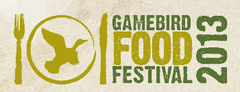 Gamebird Food Festival 2013